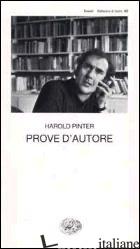 PROVE D'AUTORE -PINTER HAROLD; SERRA A. (CUR.)