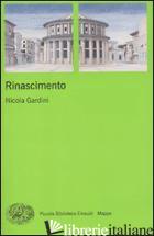 RINASCIMENTO -GARDINI NICOLA