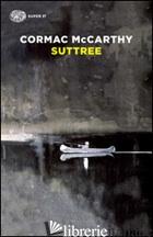 SUTTREE -MCCARTHY CORMAC