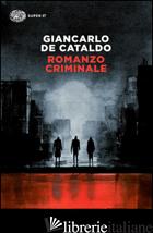 ROMANZO CRIMINALE -DE CATALDO GIANCARLO