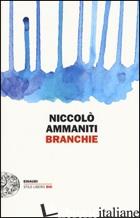 BRANCHIE -AMMANITI NICCOLO'