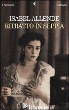 RITRATTO IN SEPPIA -ALLENDE ISABEL