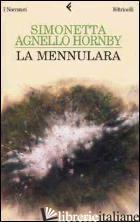 MENNULARA (LA) -AGNELLO HORNBY SIMONETTA
