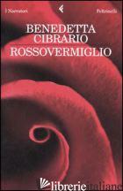 ROSSOVERMIGLIO -CIBRARIO BENEDETTA