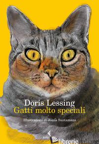 GATTI MOLTO SPECIALI -LESSING DORIS; SARACINO M. A. (CUR.)