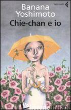 CHIE-CHAN E IO -YOSHIMOTO BANANA