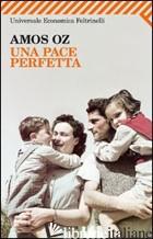 PACE PERFETTA (UNA) -OZ AMOS