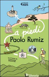 A PIEDI -RUMIZ PAOLO