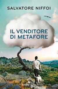 VENDITORE DI METAFORE (IL) -NIFFOI SALVATORE