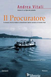 PROCURATORE (IL) -VITALI ANDREA