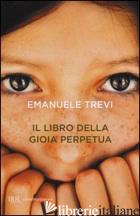 LIBRO DELLA GIOIA PERPETUA (IL) -TREVI EMANUELE