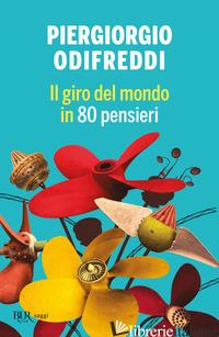 GIRO DEL MONDO IN 80 PENSIERI (IL) -ODIFREDDI PIERGIORGIO