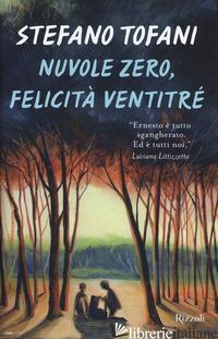 NUVOLE ZERO, FELICITA' VENTITRE' -TOFANI STEFANO