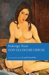 CON GLI OCCHI CHIUSI -TOZZI FEDERIGO