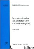 VOCAZIONE E LA MISSIONE DELLA FAMIGLIA NELLA CHIESA E NEL MONDO CONTEMPORANEO. L -SINODO DEI VESCOVI (CUR.)