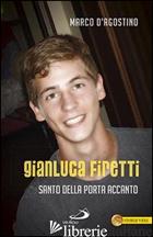 GIANLUCA FIRETTI. SANTO DELLA PORTA ACCANTO -D'AGOSTINO MARCO