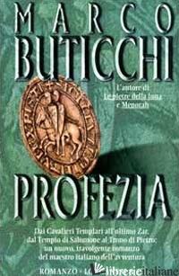 PROFEZIA -BUTICCHI MARCO