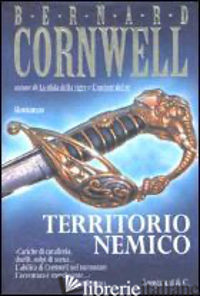 TERRITORIO NEMICO -CORNWELL BERNARD