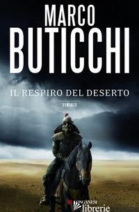RESPIRO DEL DESERTO (IL) -BUTICCHI MARCO
