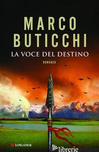 VOCE DEL DESTINO (LA) -BUTICCHI MARCO
