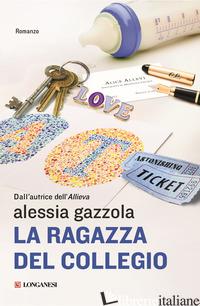 RAGAZZA DEL COLLEGIO (LA) -GAZZOLA ALESSIA