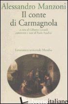 CONTE DI CARMAGNOLA (IL) -MANZONI ALESSANDRO; LONARDI G. (CUR.)