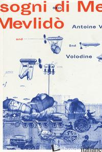 SOGNI DI MEVLIDO' - VOLODINE ANTOINE