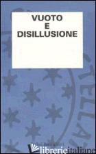 VUOTO E DISILLUSIONE -AA.VV.