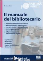 MANUALE DEL BIBLIOTECARIO (IL) -ARDONE VIOLA