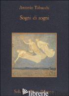 SOGNI DI SOGNI -TABUCCHI ANTONIO