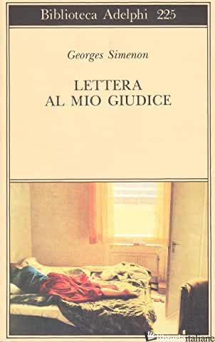 LETTERA AL MIO GIUDICE -SIMENON GEORGES