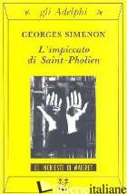 IMPICCATO DI SAINT-PHOLIEN (L') -SIMENON GEORGES