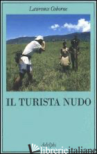 TURISTA NUDO (IL) -OSBORNE LAWRENCE