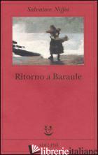 RITORNO A BARAULE -NIFFOI SALVATORE