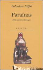 PARAINAS. DETTI E PAROLE DI BARBAGIA -NIFFOI SALVATORE