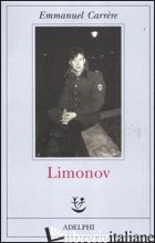 LIMONOV -CARRERE EMMANUEL
