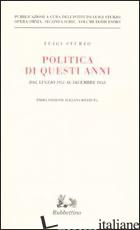 POLITICA DI QUESTI ANNI. DAL LUGLIO 1951 AL DICEMBRE 1953. VOL. 12 -STURZO LUIGI; ISTITUTO LUIGI STURZO (CUR.)