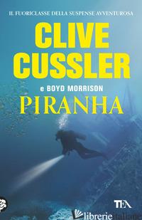 PIRANHA -CUSSLER CLIVE; MORRISON BOYD