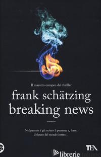 BREAKING NEWS -SCHATZING FRANK
