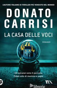 CASA DELLE VOCI (LA) -CARRISI DONATO