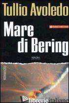 MARE DI BERING -AVOLEDO TULLIO