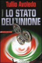 STATO DELL'UNIONE (LO) -AVOLEDO TULLIO