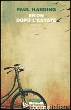 ENON DOPO L'ESTATE -HARDING PAUL