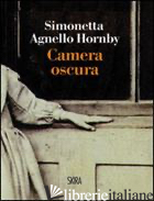 CAMERA OSCURA -AGNELLO HORNBY SIMONETTA