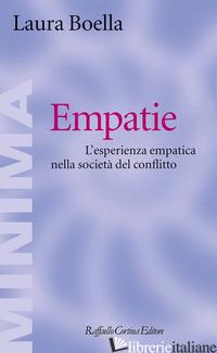 EMPATIE. L'ESPERIENZA EMPATICA NELLA SOCIETA' DEL CONFLITTO -BOELLA LAURA