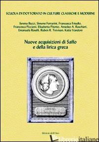 NUOVE ACQUISIZIONI DI SAFFO E DELLA LIRICA GRECA -ALONI A. (CUR.)