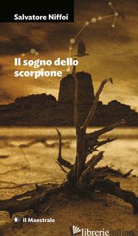 SOGNO DELLO SCORPIONE (IL) -NIFFOI SALVATORE