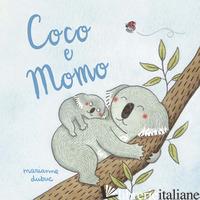 COCO E MOMO. EDIZ. A COLORI -DUBUC MARIANNE