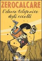 ELENCO TELEFONICO DEGLI ACCOLLI (L') -ZEROCALCARE
