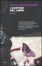 CUSTODI DEL LIBRO (I) -BROOKS GERALDINE